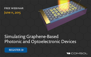 "Tutorial models for COMSOL Webinar ""Simulating Graphene-Based Photonic and Optoelectronic Devices"""